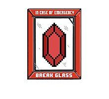 Break Glass for Emergency Money Photographic Print