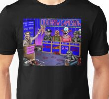 Deathrow Gameshow - Halloween - Evil Dead - Toxic Avenger - House - Demons - Dead Alive Unisex T-Shirt