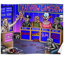 Deathrow Gameshow - Halloween - Evil Dead - Toxic Avenger - House - Demons - Dead Alive Poster