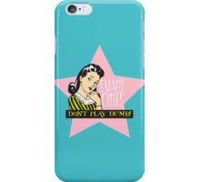 Don't Play Dumb iPhone Case/Skin