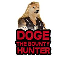 Doge (dog) the bounty hunter Photographic Print