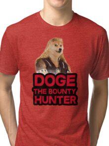 Doge (dog) the bounty hunter Tri-blend T-Shirt