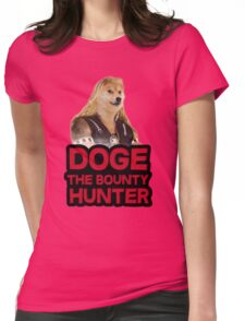 Doge (dog) the bounty hunter Womens Fitted T-Shirt