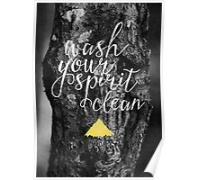 Wash your spirit clean Poster