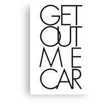 Get Out Me Car. Futura Canvas Print