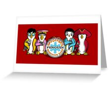 Sgt Poppers Penguin Marching Band Greeting Card