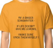 Singer Songwriter Classic T-Shirt