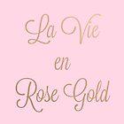 La Vie en Rose Gold by Laveganrose