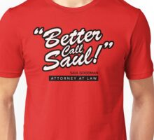 Better Call Saul- Breaking Bad Unisex T-Shirt