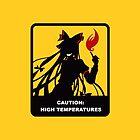 caution high temperatures by kermekx