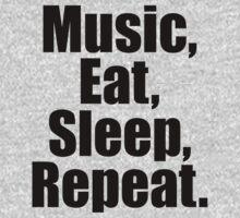 Music  Eat Sleep Repeat by 2E1K