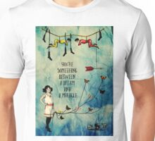 A Dream and A Miracle Unisex T-Shirt