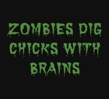 Zombies dig chicks with brains by princessbedelia