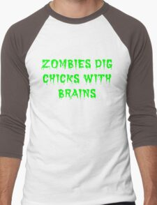 Zombies dig chicks with brains Men's Baseball ¾ T-Shirt