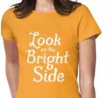 Always Look on the Bright Side - White Womens Fitted T-Shirt