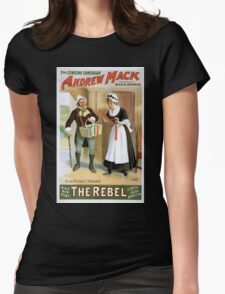 Performing Arts Posters The singing comedian Andrew Mack in his new play The rebel a drama of the Irish rebellion by James B Fagen 1332 Womens Fitted T-Shirt