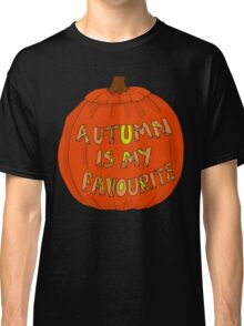 Autumn Is The Best Classic T-Shirt