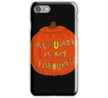 Autumn Is The Best iPhone Case/Skin
