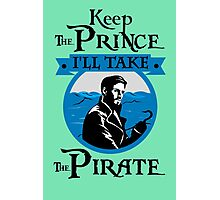 I Need a Pirate. Captain Hook. Photographic Print