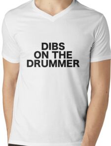 Dibs On The Drummer Mens V-Neck T-Shirt