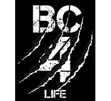 B&C For LIFE Photographic Print