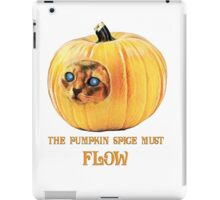 The Pumpkin Spice must flow - no border/transparent iPad Case/Skin