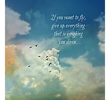 If you want to fly Photographic Print