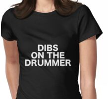 Dibs On The Drummer Black Womens Fitted T-Shirt