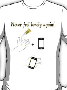 Lonely? T-Shirt