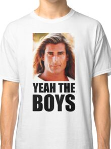 Yeah the boys - White Classic T-Shirt