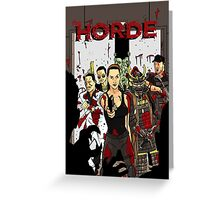 The Horde Greeting Card