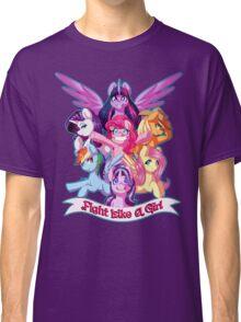 Fight Like a Girl!!!! Classic T-Shirt