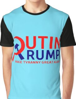Make Tyranny Great Again Graphic T-Shirt