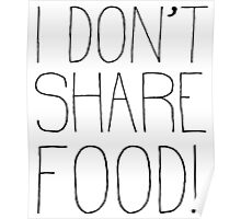 I Don't Share Food! Poster