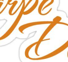 Dead Poets Society - Carpe Diem - Seize The Day Sticker