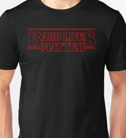 Barb Lives Matter Unisex T-Shirt