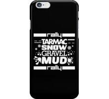 Rally – tarmac snow gravel mud (2) iPhone Case/Skin