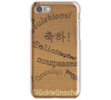 Congratulations! iPhone Case/Skin
