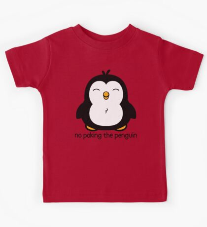 No Poking The Penguin Cartoon Kids Tee