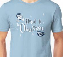 Hand It to Okuyasu! Unisex T-Shirt