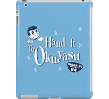 Hand It to Okuyasu! iPad Case/Skin