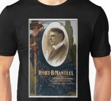 Performing Arts Posters Robt B Mantell assisted by Miss Marie Booth Russell and a company of players in classic and romantic productions 0182 Unisex T-Shirt