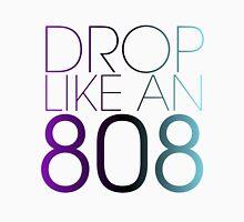 DROP LIKE AN 808 Unisex T-Shirt