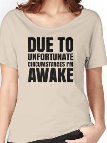 I am Awake - Black Text Women's Relaxed Fit T-Shirt