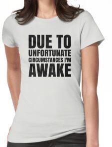 I am Awake - Black Text Womens Fitted T-Shirt