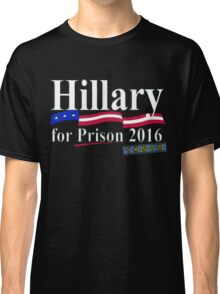 Hillary til the end of time 1 Classic T-Shirt