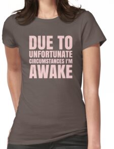 I'm Awake - Pink Text Womens Fitted T-Shirt