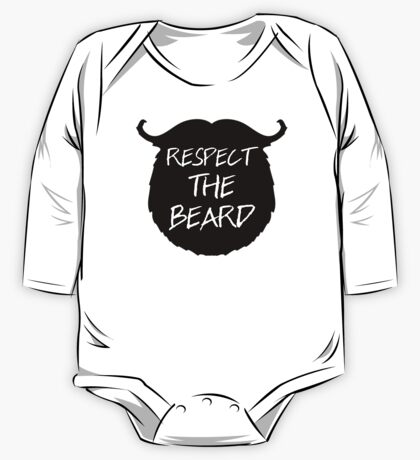 Respect The Beard Funny Quote One Piece - Long Sleeve