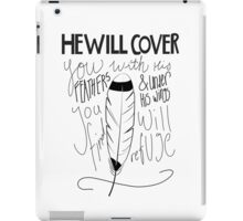 He Will Cover You iPad Case/Skin