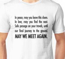 Traveler's Blessing/May We Meet Again - The 100 Unisex T-Shirt